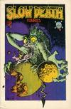 Cover Thumbnail for Slow Death Funnies (1970 series) #1 [2nd-4th print white border]