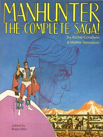 Cover for Manhunter: The Complete Saga (Excalibur Enterprises, 1979 series) #[nn]