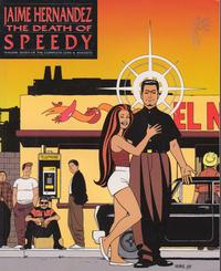 Cover Thumbnail for The Complete Love & Rockets (Fantagraphics, 1985 series) #7 - The Death of Speedy [1st Edition]