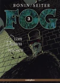 Cover Thumbnail for Fog (comicplus+, 2001 series) #3 - Vom Dämon besessen