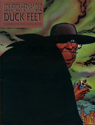 Cover for The Complete Love & Rockets (Fantagraphics, 1985 series) #6 - Duck Feet [First Printing]