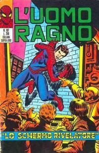Cover Thumbnail for L'Uomo Ragno [Collana Super-Eroi] (Editoriale Corno, 1970 series) #107