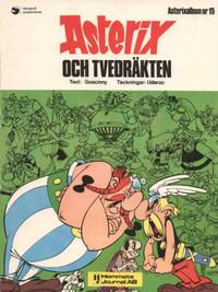 Cover Thumbnail for Asterix (Hemmets Journal, 1970 series) #15 - Asterix och tvedräkten