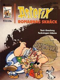 Cover Thumbnail for Asterix (Ny utgåva) (Hemmets Journal, 1979 series) #7 - Romarnas skräck