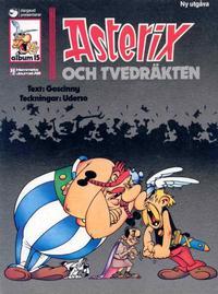 Cover Thumbnail for Asterix (Ny utgåva) (Hemmets Journal, 1979 series) #15 - Asterix och tvedräkten