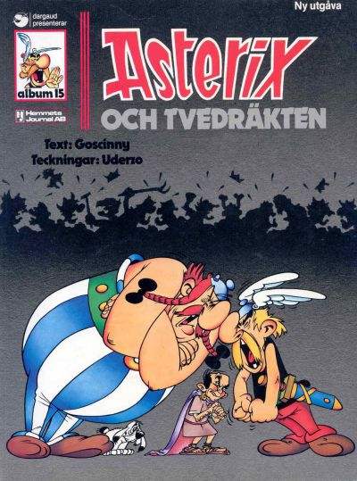 Cover for Asterix (Ny utgåva) (Hemmets Journal, 1979 series) #15 - Asterix och tvedräkten