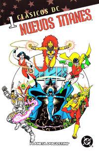 Cover Thumbnail for Clásicos DC: Nuevos Titanes (Planeta DeAgostini, 2005 series) #1