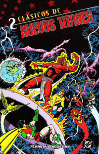 Cover Thumbnail for Clásicos DC: Nuevos Titanes (Planeta DeAgostini, 2005 series) #2