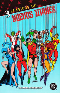 Cover Thumbnail for Clásicos DC: Nuevos Titanes (Planeta DeAgostini, 2005 series) #3
