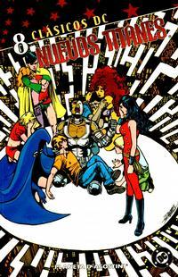 Cover Thumbnail for Clásicos DC: Nuevos Titanes (Planeta DeAgostini, 2005 series) #8