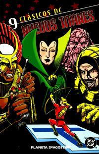 Cover Thumbnail for Clásicos DC: Nuevos Titanes (Planeta DeAgostini, 2005 series) #9