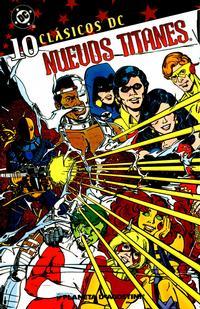 Cover Thumbnail for Clásicos DC: Nuevos Titanes (Planeta DeAgostini, 2005 series) #10
