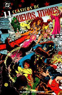 Cover Thumbnail for Clásicos DC: Nuevos Titanes (Planeta DeAgostini, 2005 series) #11