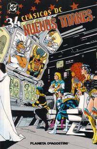 Cover Thumbnail for Clásicos DC: Nuevos Titanes (Planeta DeAgostini, 2005 series) #34