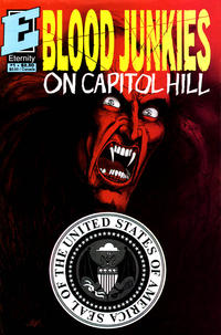 Cover Thumbnail for Blood Junkies on Capitol Hill (Malibu, 1991 series) #1