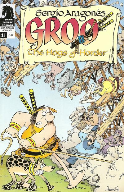 Cover for Sergio Aragonés' Groo: The Hogs of Horder (Dark Horse, 2009 series) #1