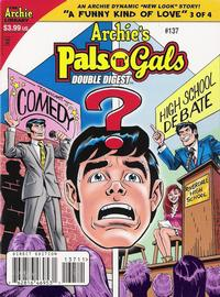 Cover Thumbnail for Archie's Pals 'n' Gals Double Digest Magazine (Archie, 1992 series) #137
