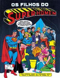 Cover Thumbnail for Os Filhos do Super-Homem (Editora Brasil-América [EBAL], 1981 series)