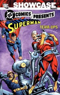 Cover Thumbnail for Showcase Presents: DC Comics Presents: The Superman Team-Ups (DC, 2009 series) #1