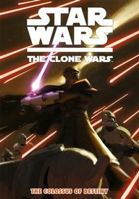 Cover Thumbnail for Star Wars: The Clone Wars - The Colossus of Destiny (Dark Horse, 2009 series)