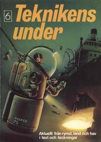Cover Thumbnail for Teknikens under (Semic, 1976 series) #6