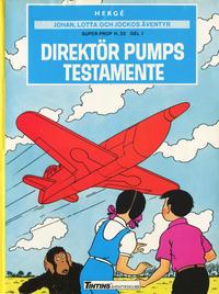 Cover Thumbnail for Johan, Lotta och Jockos äventyr (Nordisk bok, 1986 series) #[233] [T-050] - Super-prop H. 22 del 1: Direktör Pumps testamente