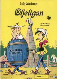 Cover Thumbnail for Lucky Lukes äventyr (Nordisk bok, 1984 ? series) #[239] [T-054] - Lucky Lukes äventyr: Oljeligan