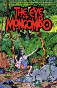 Cover for The Eye of Mongombo (Fantagraphics, 1989 series) #6