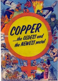 Cover Thumbnail for Copper...the Oldest and the Newest Metal (Copper and Brass Research Association, 1954 series)