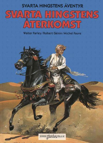 Cover for Svarta Hingstens äventyr (Bonniers, 1983 series) #2 - Svarta Hingstens återkomst