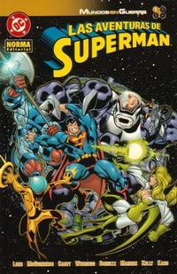 Cover Thumbnail for Las Aventuras de Superman: Mundos en guerra (NORMA Editorial, 2004 series) #1