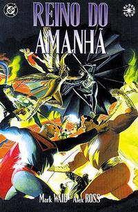 Cover Thumbnail for Reino do Amanhã (Panini Brasil, 2004 series)