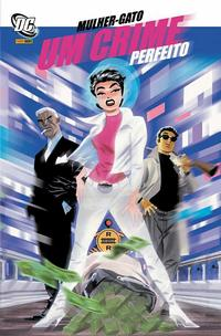 Cover Thumbnail for Mulher-Gato: Um Crime Perfeito (Panini Brasil, 2008 series)