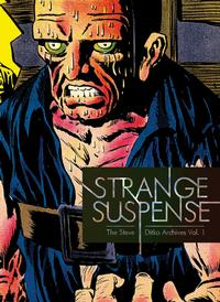 Cover Thumbnail for The Steve Ditko Archives (Fantagraphics, 2009 series) #1 - Strange Suspense