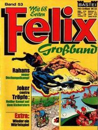 Cover Thumbnail for Felix-Grossband (Bastei Verlag, 1973 series) #53