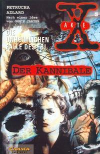 Cover Thumbnail for Akte X (Carlsen Comics [DE], 1996 series) #3 - Der Kannibale