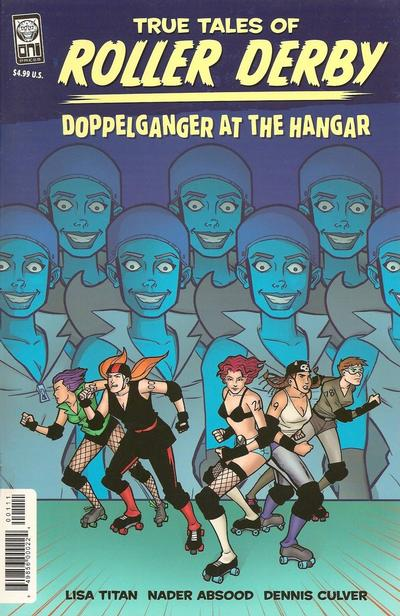 Cover for True Tales of the Roller Derby: Doppelganger at the Hangar (Oni Press, 2009 series)