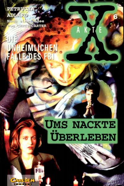 Cover for Akte X (Carlsen Comics [DE], 1996 series) #6 - Ums nackte Überleben