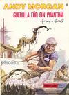 Cover for Andy Morgan (Carlsen Comics [DE], 1986 series) #9 - Guerilla für ein Phantom