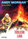 Cover for Andy Morgan (Carlsen Comics [DE], 1986 series) #10 - Tödliche Lava
