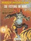 Cover for Andy Morgan (Carlsen Comics [DE], 1986 series) #11 - Die Festung im Nebel
