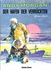 Cover for Andy Morgan (Carlsen Comics [DE], 1986 series) #13 - Der Hafen der Verrückten