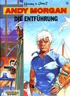 Cover for Andy Morgan (Carlsen Comics [DE], 1986 series) #18 - Die Entführung