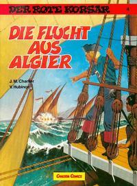 Cover Thumbnail for Der Rote Korsar (Carlsen Comics [DE], 1985 series) #4 - Die Flucht aus Algier