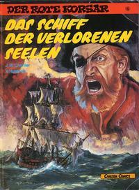 Cover Thumbnail for Der Rote Korsar (Carlsen Comics [DE], 1985 series) #6 - Das Schiff der verlorenen Seelen