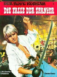 Cover Thumbnail for Der Rote Korsar (Carlsen Comics [DE], 1985 series) #8 - Die Falle der Spanier