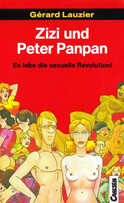Cover for Carlsen Pocket (Carlsen Comics [DE], 1990 series) #8 - Zizi und Peter Panpan - Es lebe die sexuelle Revolution!