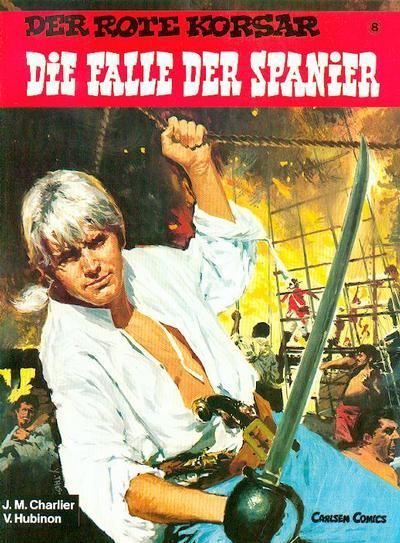 Cover for Der Rote Korsar (Carlsen Comics [DE], 1985 series) #8 - Die Falle der Spanier