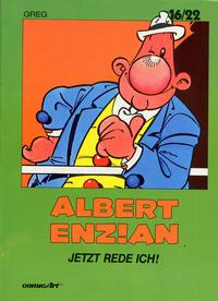 Cover Thumbnail for 16/22 (Carlsen Comics [DE], 1983 series) #3 - Albert Enzian - Jetzt rede ich!