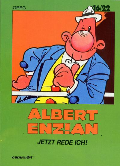 Cover for 16/22 (Carlsen Comics [DE], 1983 series) #3 - Albert Enzian - Jetzt rede ich!